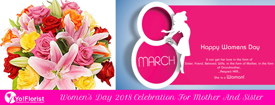 Women's Day 2018 Celebration For Mother And Sister